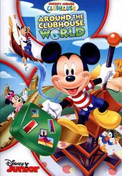 Mickey Mouse clubhouse. Around the clubhouse world cover image