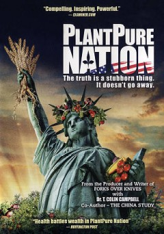 PlantPure nation the truth is a stubborn thing. It doesn't go away cover image