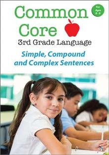 Common core 3rd grade language. Simple, compound and complex sentences cover image