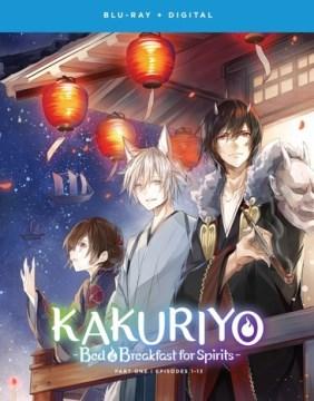 Kakuriyo bed & breakfast for spirits. Season one, part one cover image
