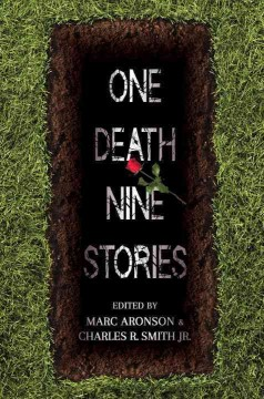 Cover image for One death, nine stories by edited by Marc Aronson & Charles R. Smith