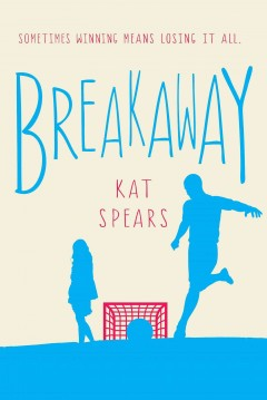 Cover image for Breakaway by Kat Spears
