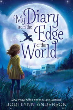 Cover image for My diary from the edge of the world by Jodi Lynn Anderson