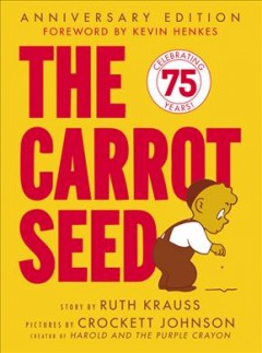 Book jacket for The carrot seed /