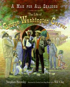 Book jacket for A man for all seasons : the life of George Washington Carver