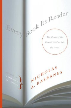 Book jacket for Every book its reader : the power of the printed word to stir the world