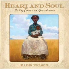 Book jacket for Heart and soul : the story of America and African Americans