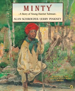 Book jacket for Minty : a story of young Harriet Tubman