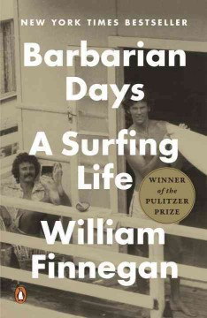 Book jacket for Barbarian days [BOOK DISCUSSION] : a surfing life