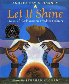 Book jacket for Let it shine : stories of Black women freedom fighters