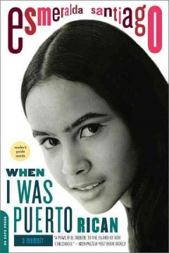 Book jacket for When I was Puerto Rican [BOOK DISCUSSION] : [a memoir]