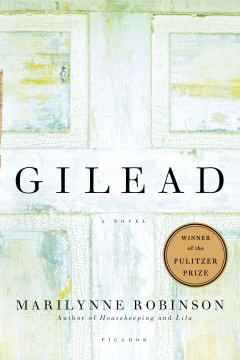 Book jacket for Gilead [BOOK DISCUSSION]