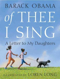 Book jacket for Of thee I sing : a letter to my daughters