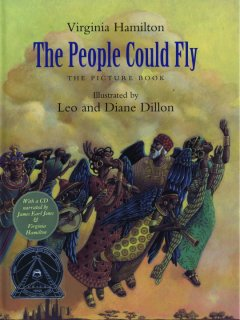 Book jacket for The People could fly : the picture book