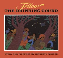 Book jacket for Follow the drinking gourd