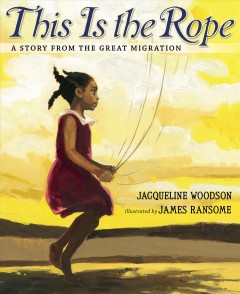 Book jacket for This is the rope : a story from the Great Migration