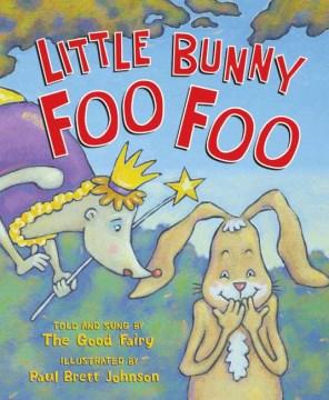 Book jacket for Little Bunny Foo Foo /