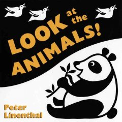 Book jacket for Look at the animals! /