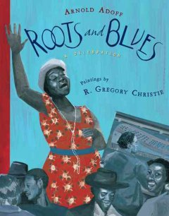 Book jacket for Roots and blues : a celebration