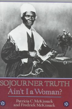Book jacket for Sojourner truth : ain't I a woman?
