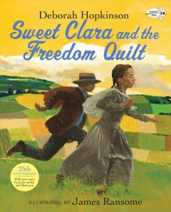 Book jacket for Sweet Clara and the freedom quilt