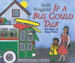 Book jacket for If a bus could talk : the story of Rosa Parks