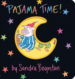 Book jacket for Pajama time! /