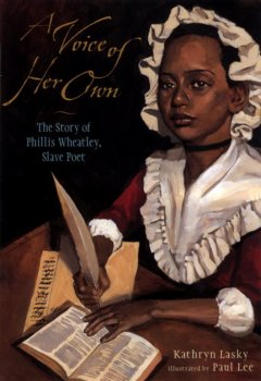 Book jacket for A voice of her own : the story of Phillis Wheatley, slave poet
