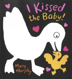 Book jacket for I kissed the baby! /