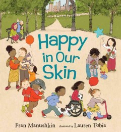 Book jacket for Happy in our skin /