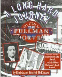 Book jacket for A long hard journey : the story of the Pullman Porter