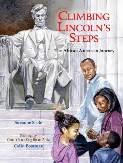 Book jacket for Climbing Lincoln's steps : the African American journey