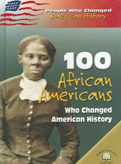 Book jacket for 100 African Americans who changed American history