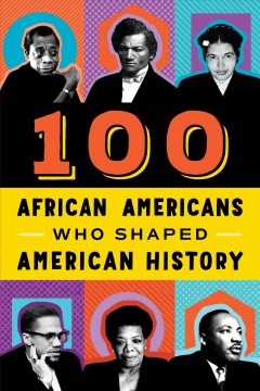Book jacket for 100 African-Americans who shaped American history