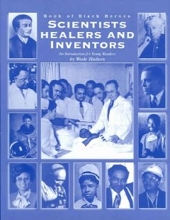Book jacket for Book of black heroes : scientists, healers, and inventors : an introduction for young readers
