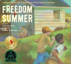 Book jacket for Freedom Summer : celebrating the 50th anniversary of the Freedom Summer