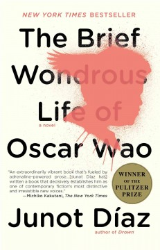 Book jacket for The brief wondrous life of Oscar Wao [BOOK DISCUSSION]