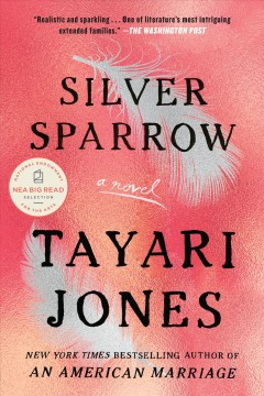 Book jacket for Silver sparrow [BOOK DISCUSSION] : a novel