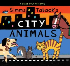Book jacket for Simms Taback's city animals /