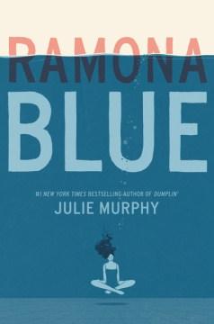 Book jacket for Ramona Blue /