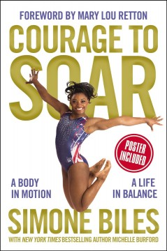 Book jacket for Courage to soar : a body in motion, a life in balance