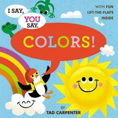 Book jacket for I say, you say colors!