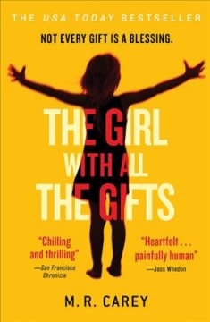Book jacket for The girl with all the gifts [BOOK DISCUSSION]