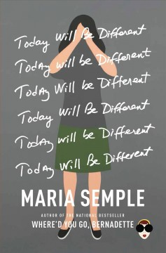 Book jacket for Today will be different [BOOK DISCUSSION] : a novel