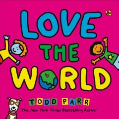 Book jacket for Love the world