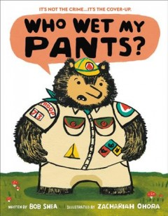 Book jacket for Who Wet My Pants?