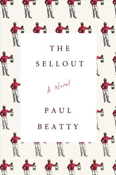 Book jacket for The sellout [BOOK DISCUSSION]