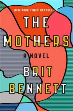 Book jacket for The mothers [BOOK DISCUSSION] : a novel