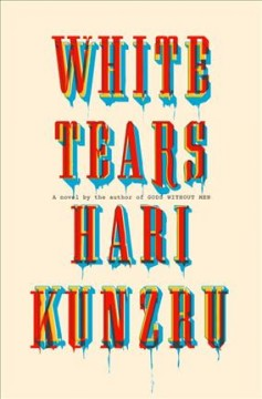 Book jacket for White tears [BOOK DISCUSSION]