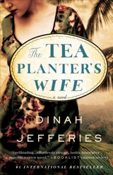 Book jacket for The tea planter's wife [BOOK DISCUSSION] : a novel
